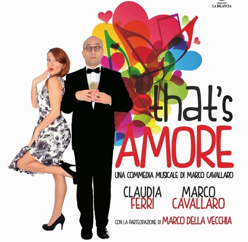 """""""That's amore"""": al Teatro de Servi la commedia di MarcoCavallaro"""