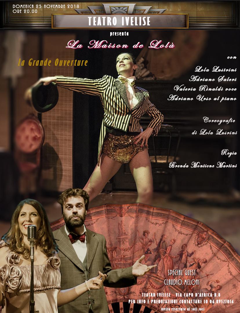 Teatro Ivelise | LA MAISON DE LOLA' – LA GRANDE OUVERTURE il 25novembre