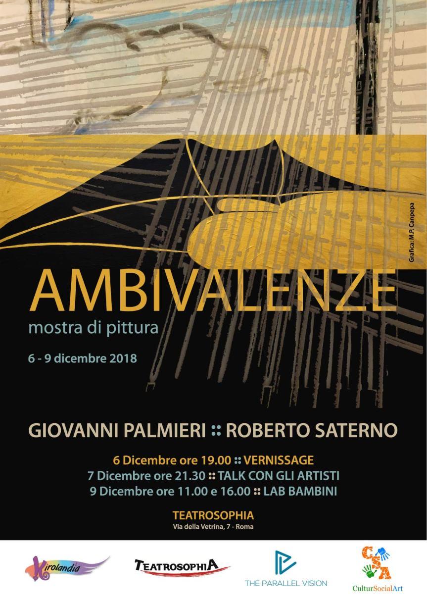 AMBIVALENZE: mostra pittorica di Giovanni Palmieri e Roberto Saterno al Teatrosophia dal 6 al 9dicembre