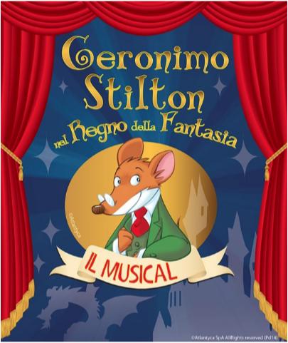 Geronimo Stilton nel Regno della Fantasia IL MUSICAL: le date del tournazionale