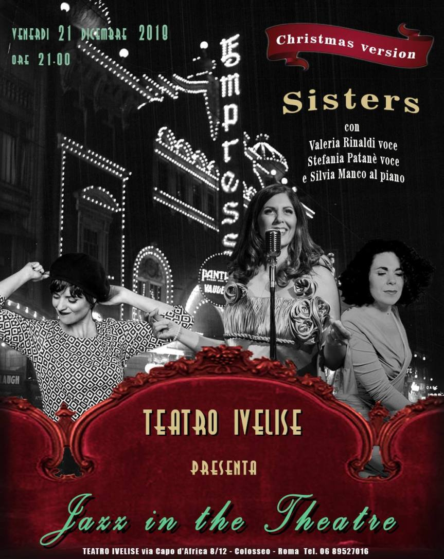 Teatro Ivelise | JAZZ IN THE THEATRE – SISTERS il 21 dicembre