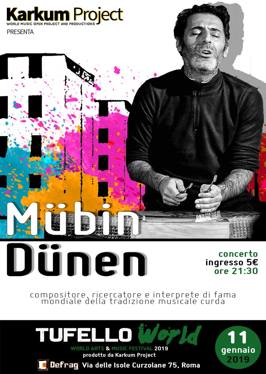 Tufello World Festival 2019: il festival che unisce i popoli. Dall'11 gennaio con MübinDünen