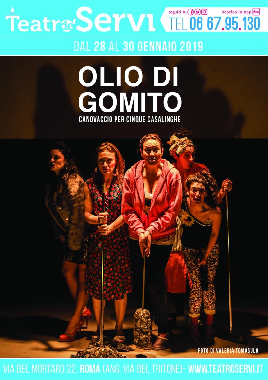 Teatro de'Servi | OLIO DI GOMITO – Canovaccio per cinque casalinghe dal 28gennaio