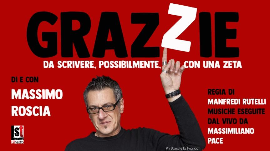 Teatro degli Astrusi | Il 22 febbraio a Montalcino debutta GRAZZIE di e con MassimoRoscia