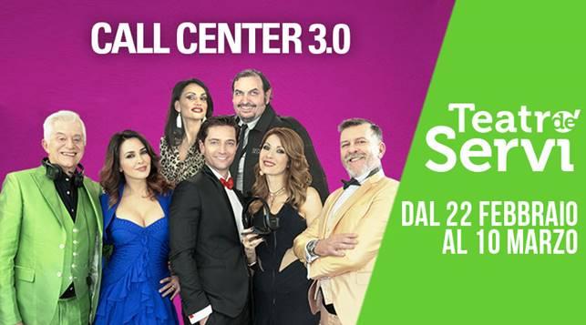 Teatro de'Servi | Dal 22 febbraio CALL CENTER3.0