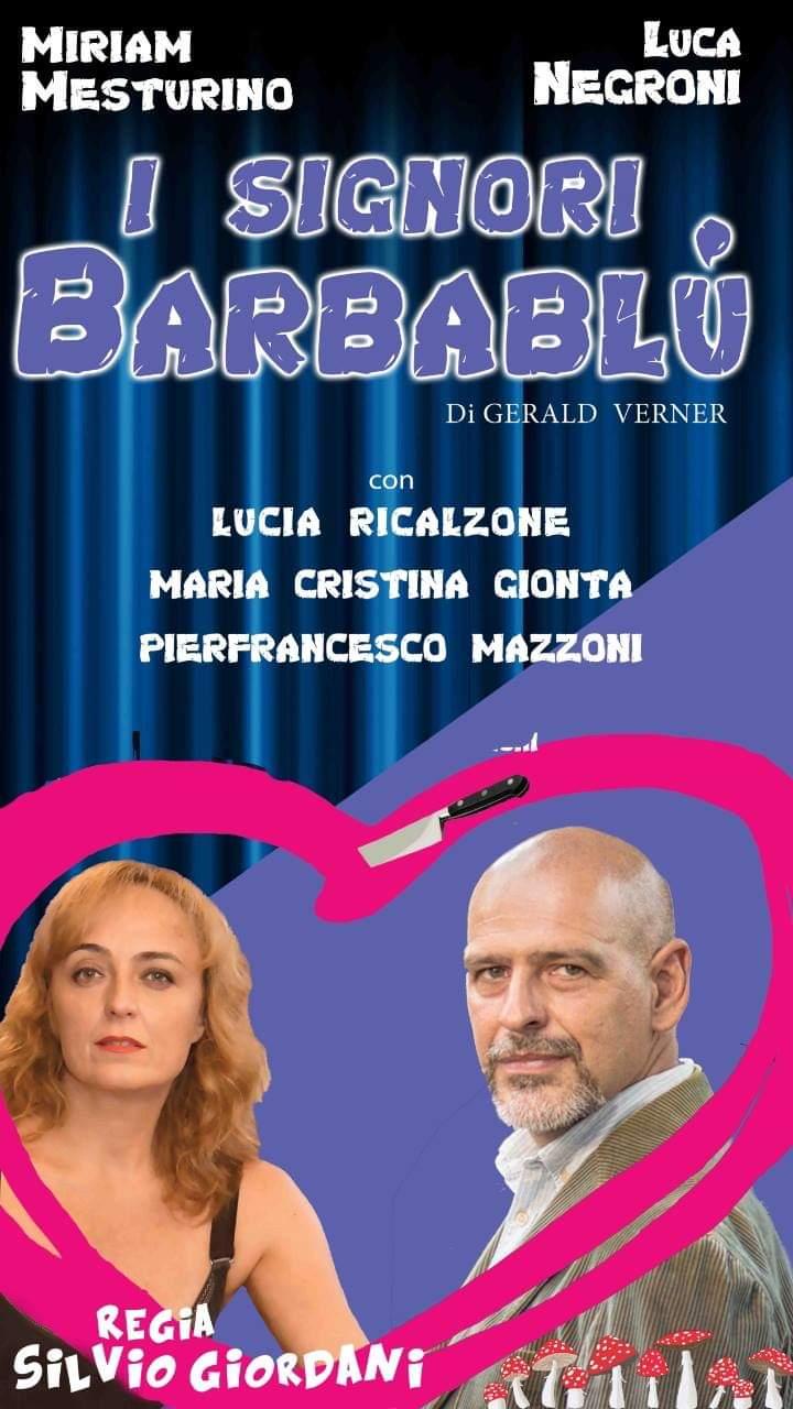 Teatro Roma   Dal 28 marzo I SIGNORI BARBABLU' con la regia di SilvioGiordani