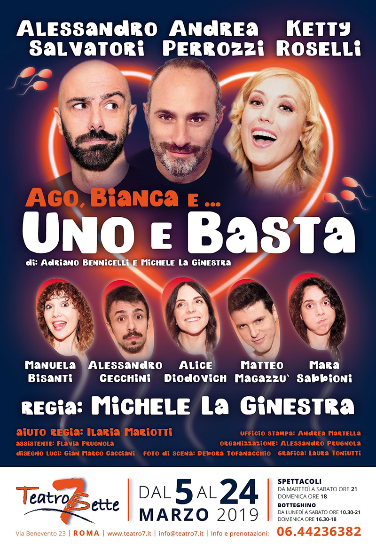Teatro 7 |  AGO, BIANCA E… UNO E BASTAdal 5marzo