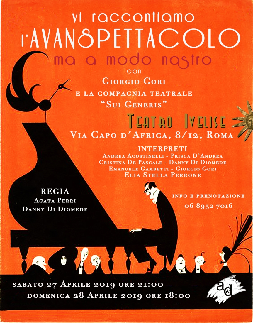 Teatro Ivelise | I RACCONTIAMO L'AVANSPETTACOLO…MA A MODO NOSTRO dal 27aprile