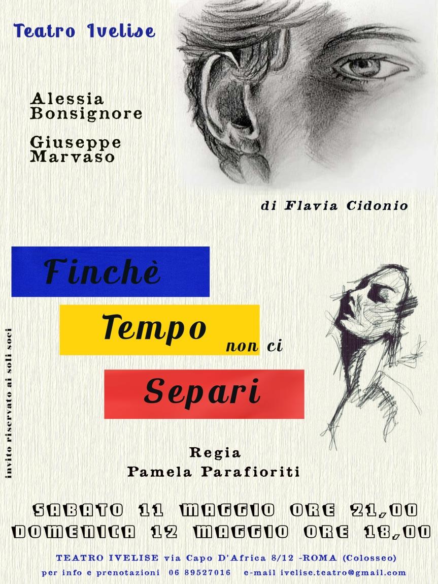 Teatro Ivelise | Dall'11 maggio FINCHE' TEMPO NON CI SEPARI con la regia di PamelaParafioriti