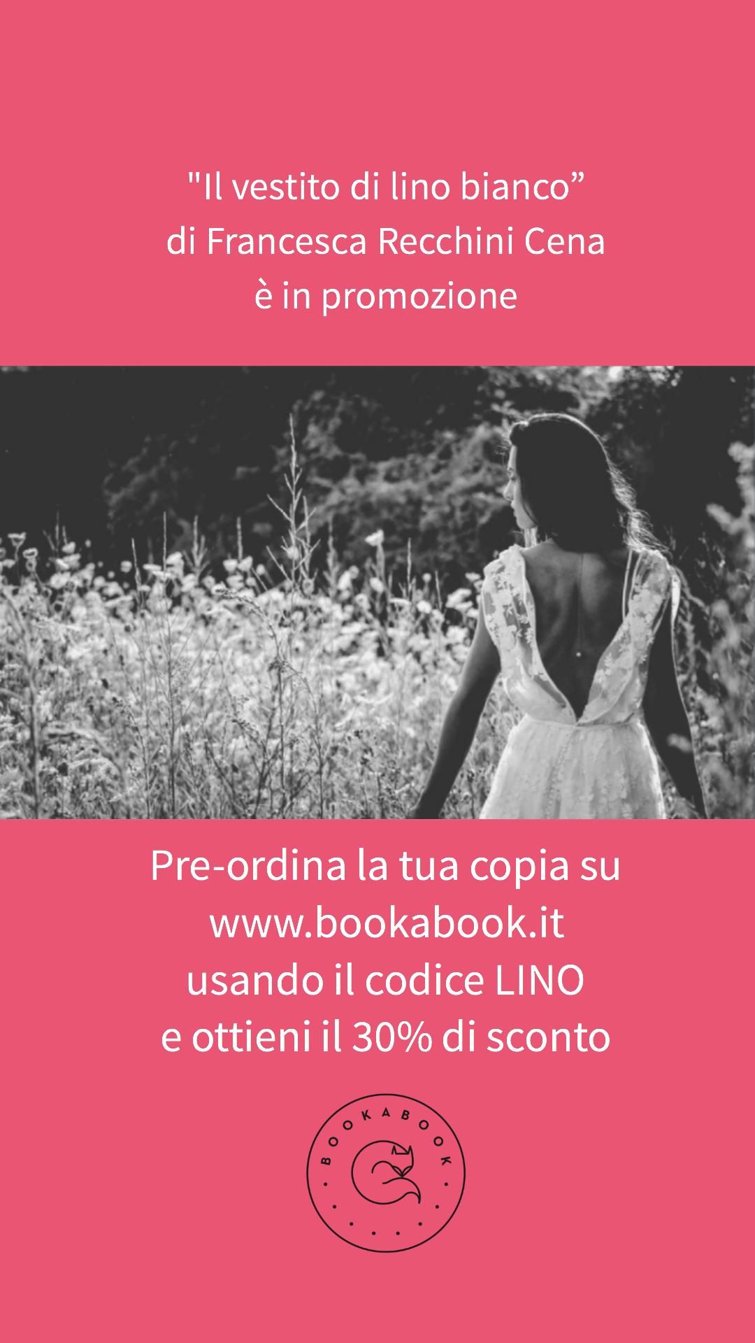 Campagna di crowdfunding per IL VESTITO DI LINO BIANCO di Francesca Recchini Cena