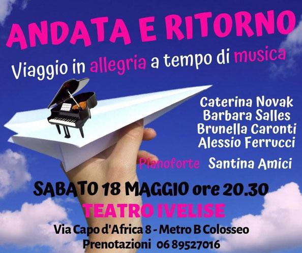 Teatro Ivelise | Il 18 maggio ANDATA E RITORNO. VIAGGIO IN ALLEGRIA A TEMPO DIMUSICA