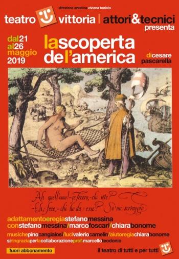 Teatro Vittoria | LA SCOPERTA DE L'AMERICA diCesare Pascarelladal 21maggio