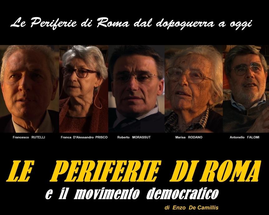 Le Periferie di Roma e il Movimento Democratico, il film di Enzo DeCamillis