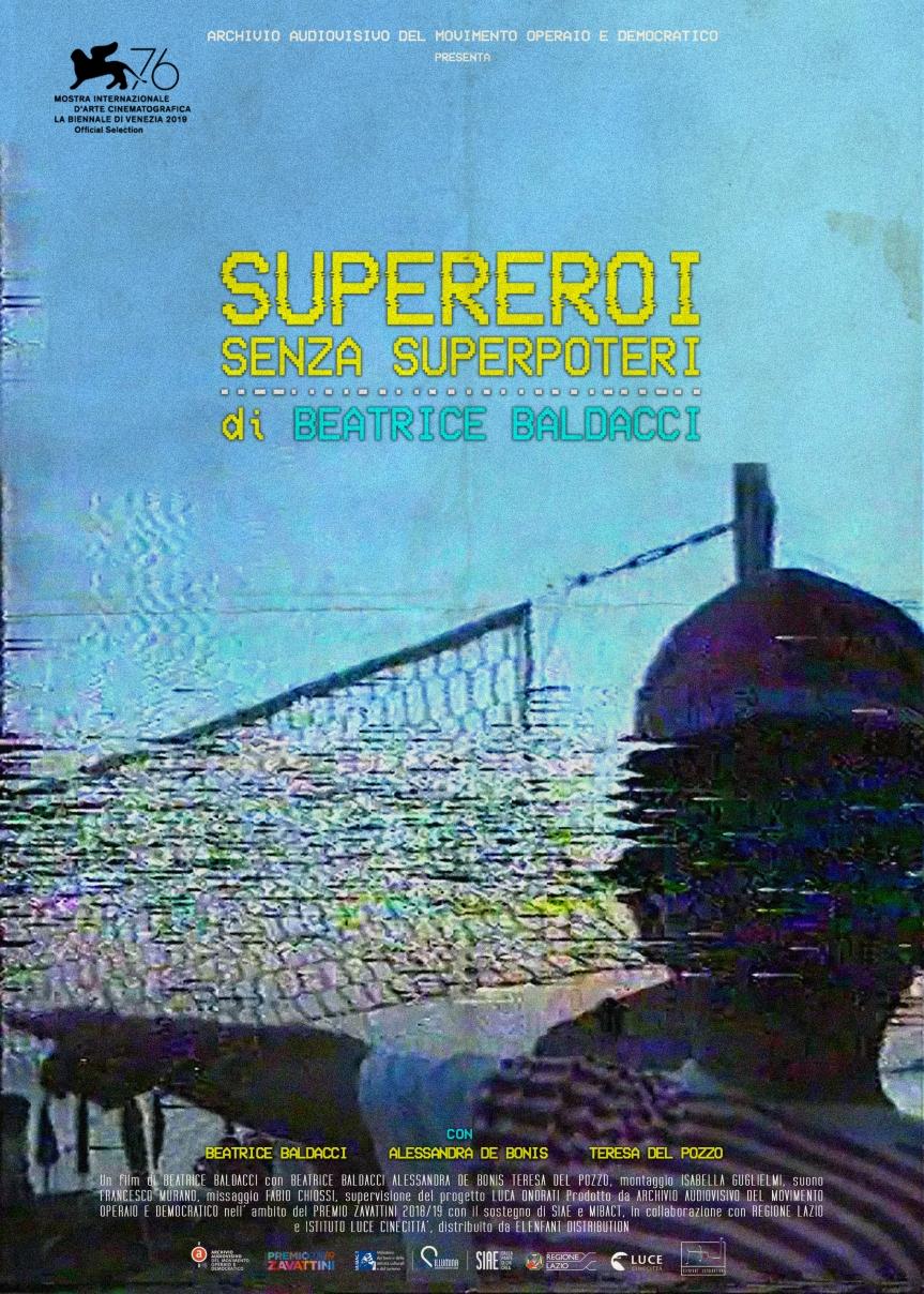 In concorso al Festival di Venezia SUPEREROI SENZA SUPERPOTERI di BeatriceBaldacci